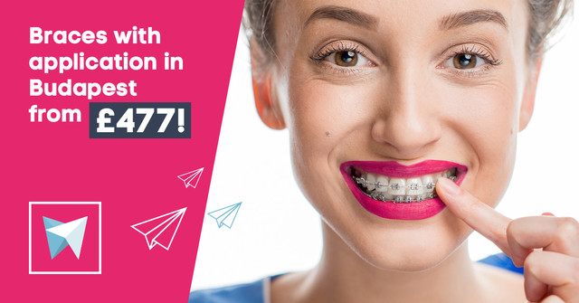 Braces appliance in Budapest from £477!